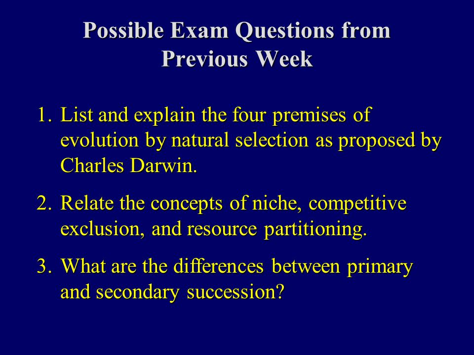 Possible Exam Questions from This Week 1.Draw a biogeochemical cycle (e.g., carbon cycle or nitrogen cycle).