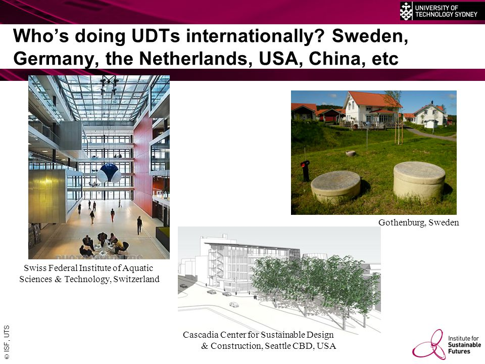  ISF, UTS Who's doing UDTs internationally.