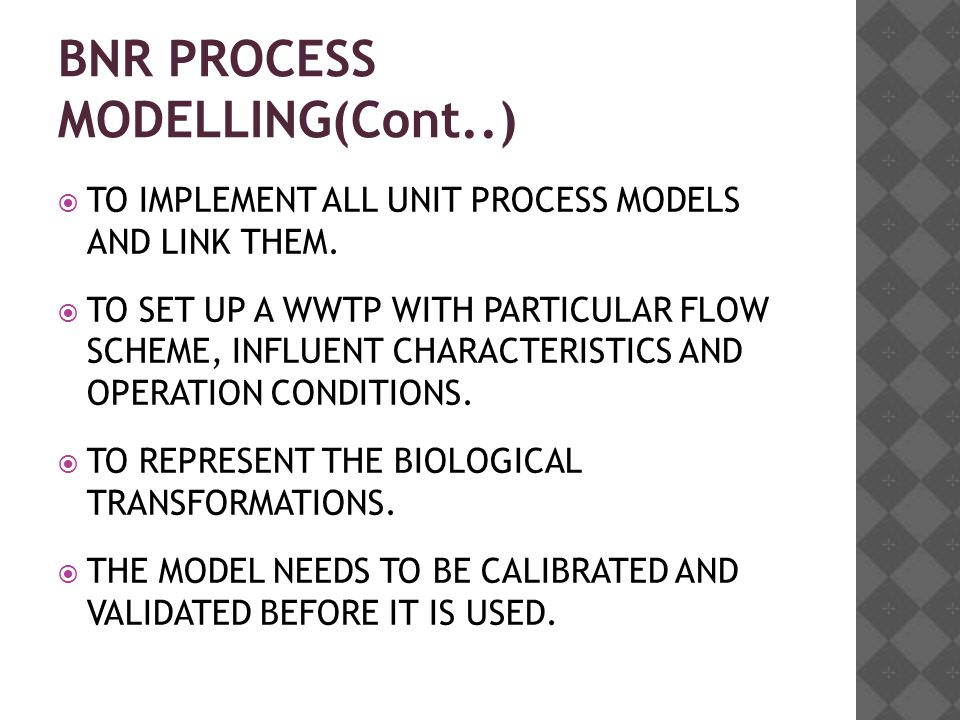BNR PROCESS MODELLING(Cont..)  TO IMPLEMENT ALL UNIT PROCESS MODELS AND LINK THEM.