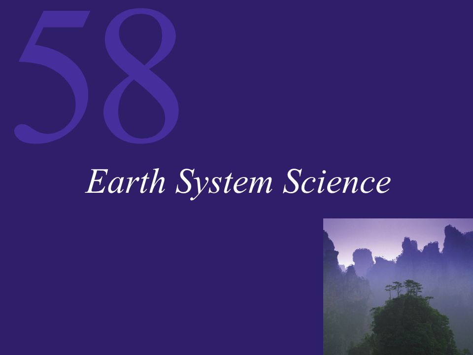 58 Earth System Science