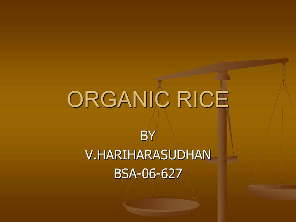 what is organic rice.