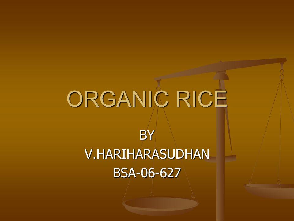 ORGANIC RICE BYV.HARIHARASUDHANBSA-06-627