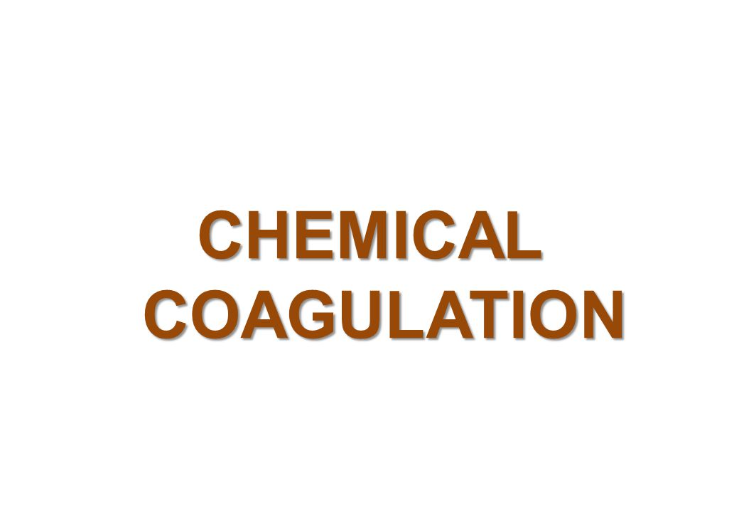 CHEMICAL COAGULATION