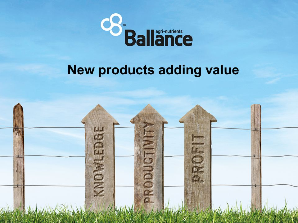 New products adding value