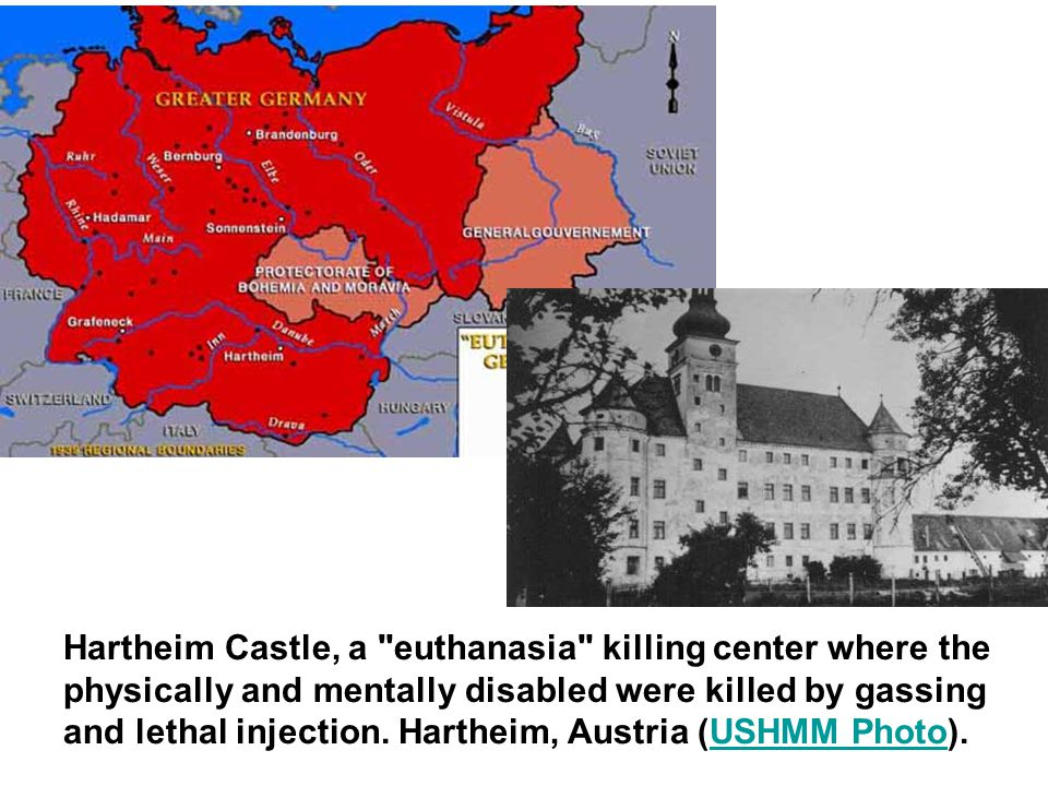 Hartheim Castle, a euthanasia killing center where the physically and mentally disabled were killed by gassing and lethal injection.