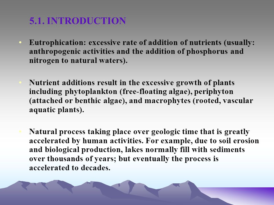 Any of these nutrients could become limiting for growth, as per Liebig s law of the minimum from the 19th century.