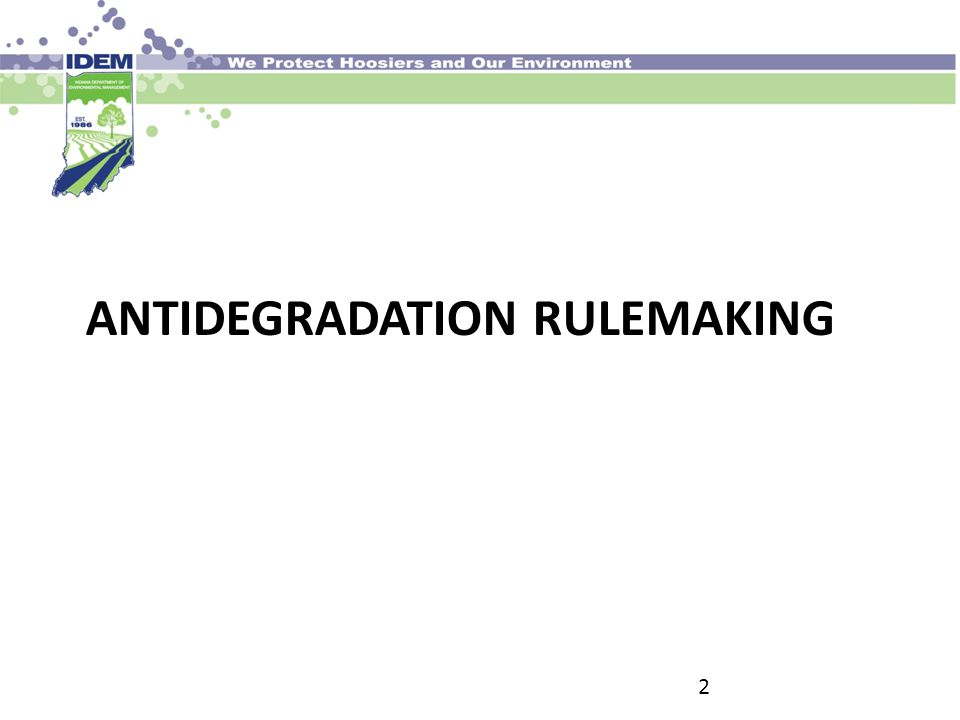 ANTIDEGRADATION RULEMAKING 2