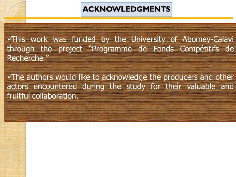 This work was funded by the University of Abomey-Calavi through the project Programme de Fonds Compétitifs de Recherche '' The authors would like to acknowledge the producers and other actors encountered during the study for their valuable and fruitful collaboration.