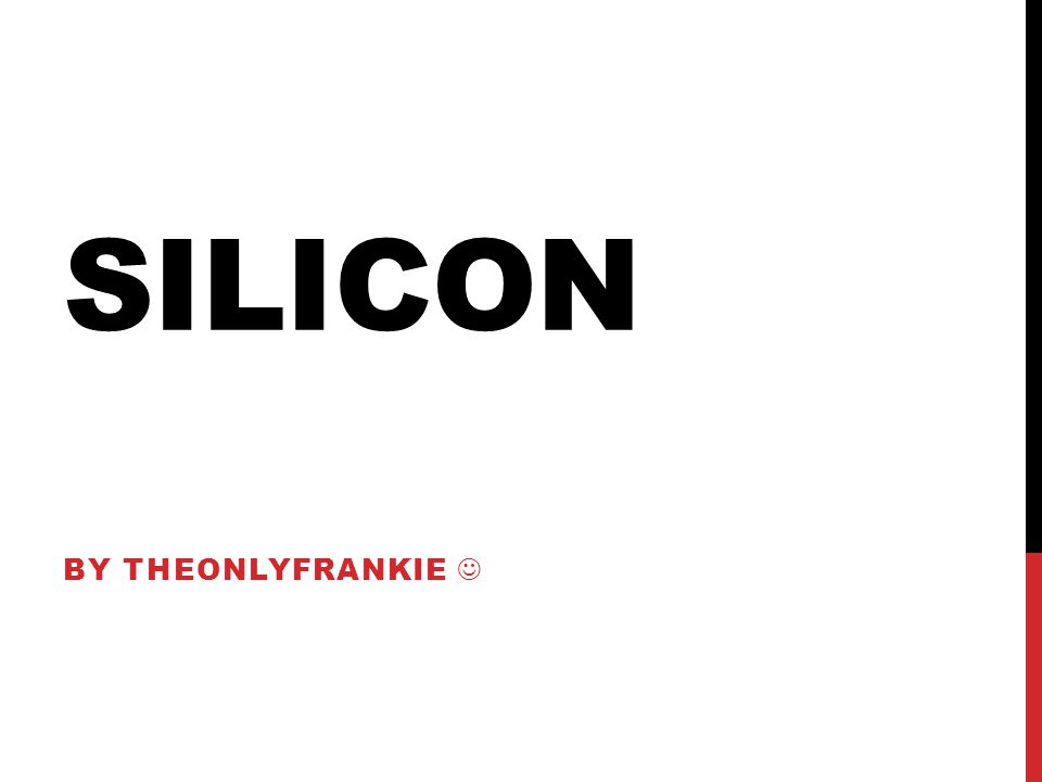 SILICON BY THEONLYFRANKIE