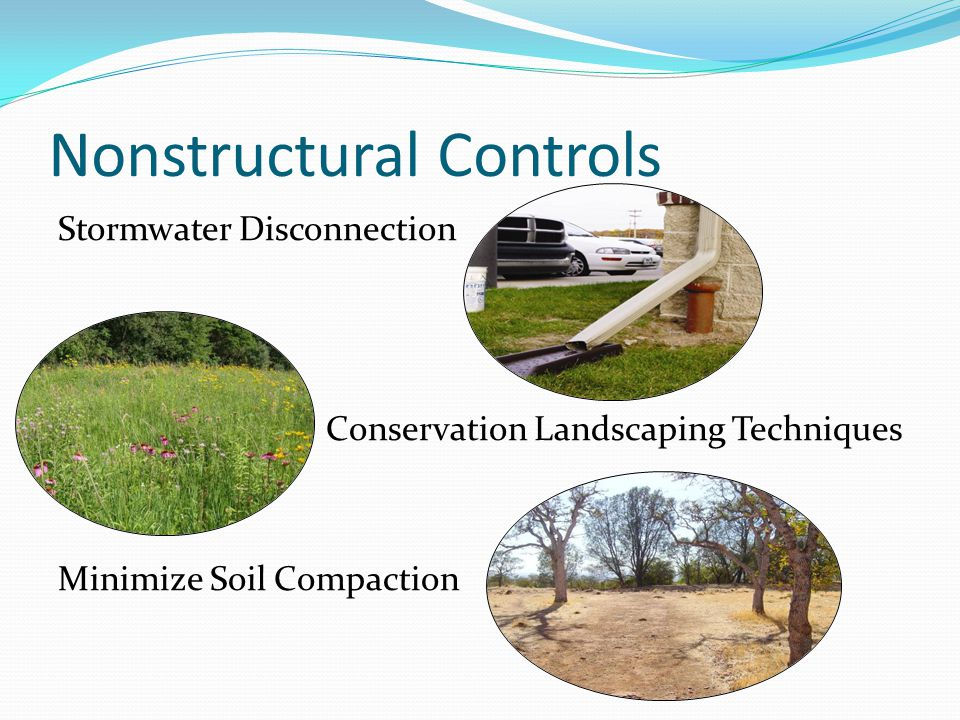 Nonstructural Controls Stormwater Disconnection Conservation Landscaping Techniques Minimize Soil Compaction