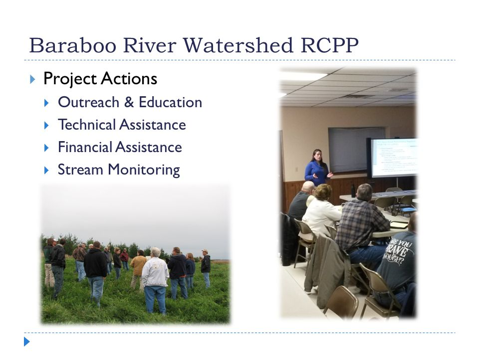 Baraboo River Watershed RCPP  Project Actions  Outreach & Education  Technical Assistance  Financial Assistance  Stream Monitoring