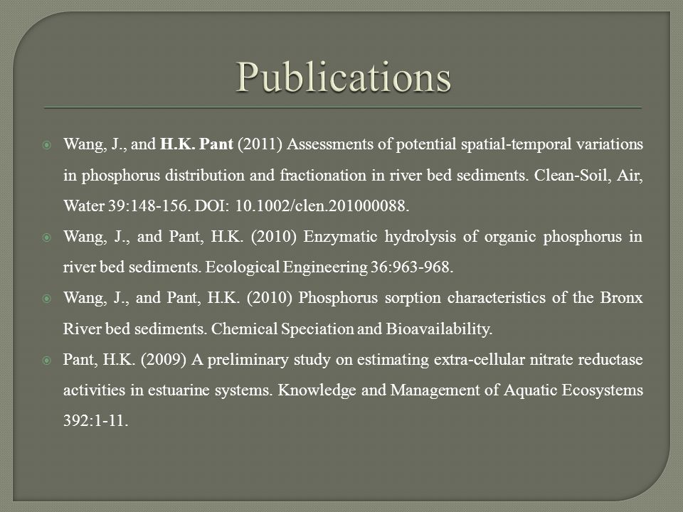  Huang, S.and H.K. Pant (2009) Nitrogen transformation in wetlands and marshes.