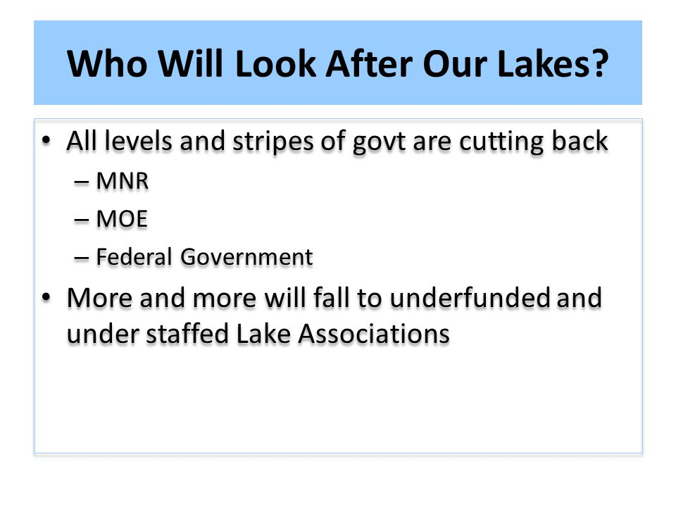 Who Will Look After Our Lakes.
