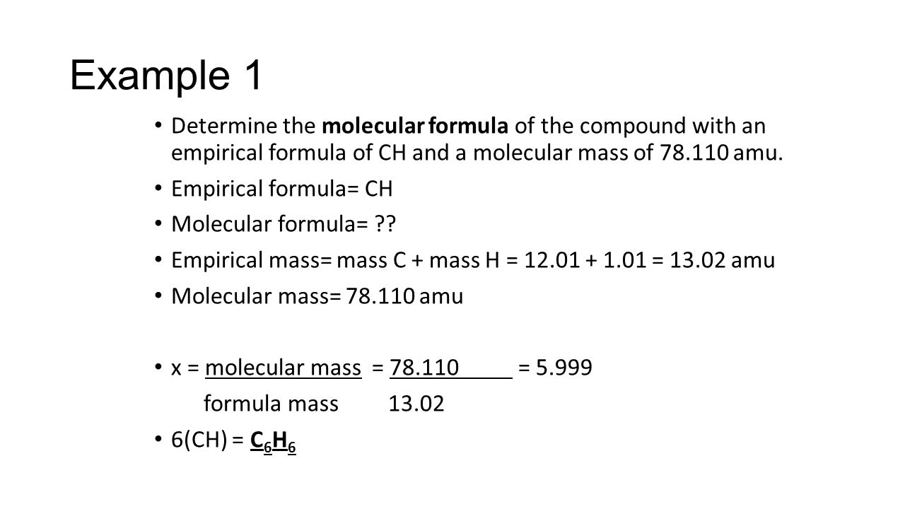 Determine the molecular formula of the compound with an empirical formula of CH and a molecular mass of 78.110 amu.