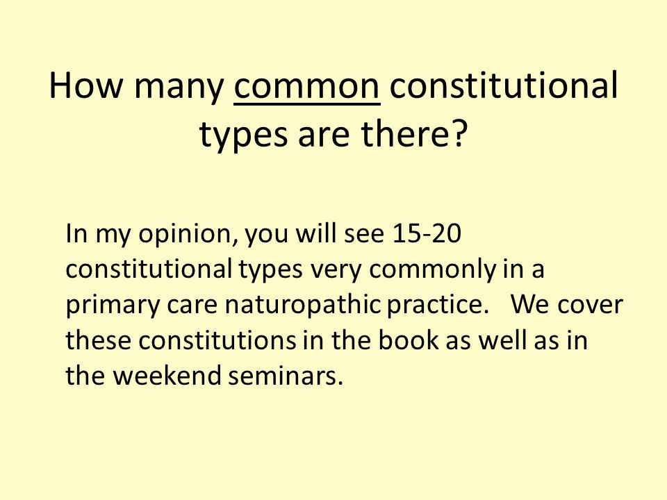 How many common constitutional types are there.