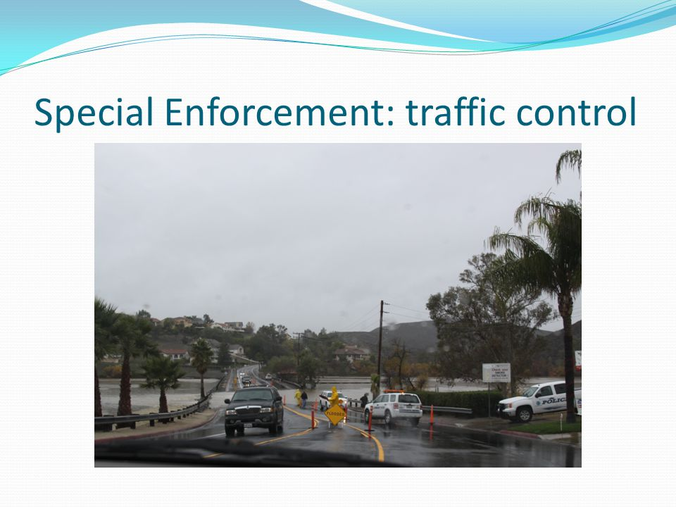 Special Enforcement: traffic control