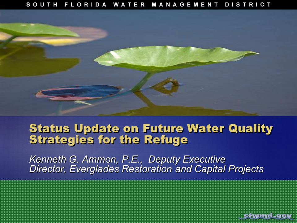 Status Update on Future Water Quality Strategies for the Refuge Kenneth G.