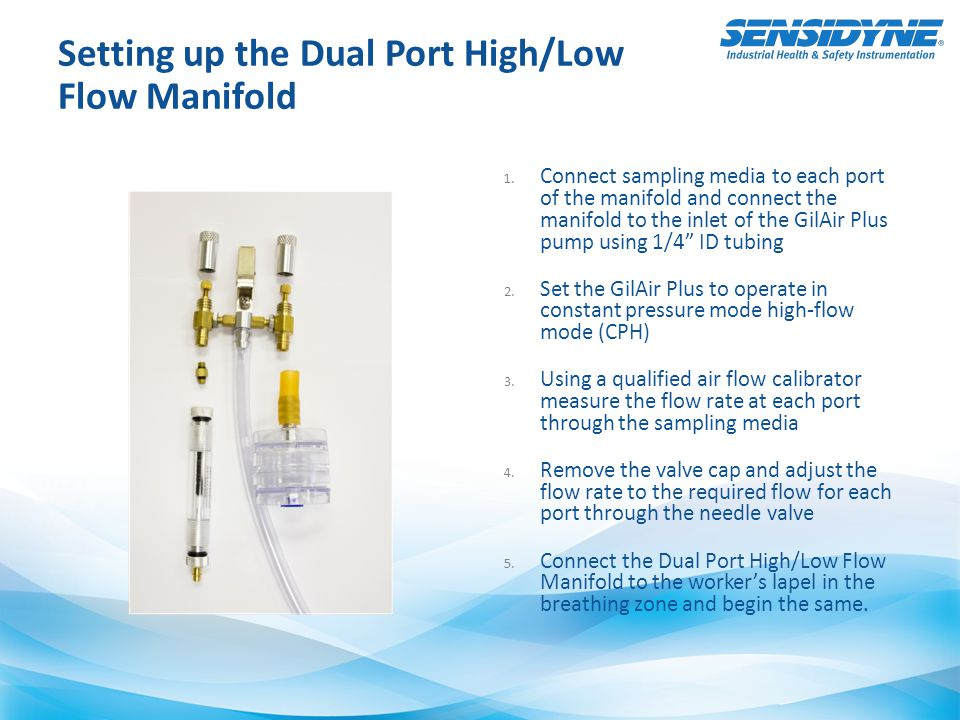 Setting up the Dual Port High/Low Flow Manifold 1.