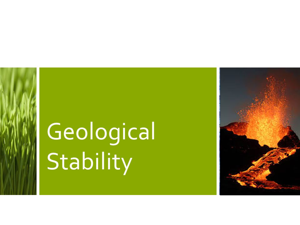 Geological Stability
