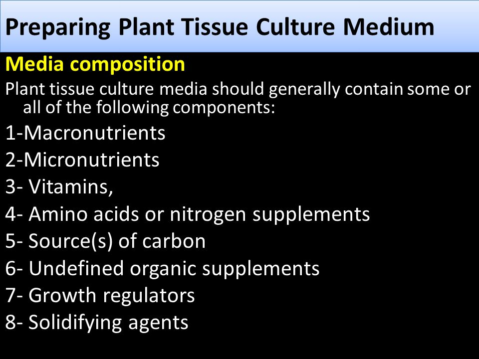 Macronutrients The essential elements in plant cell or tissue culture media include, besides C, H and O, macro elements: nitrogen (N), phosphorus (P), potassium (K), calcium (Ca), magnesium (Mg) and sulphur (S)