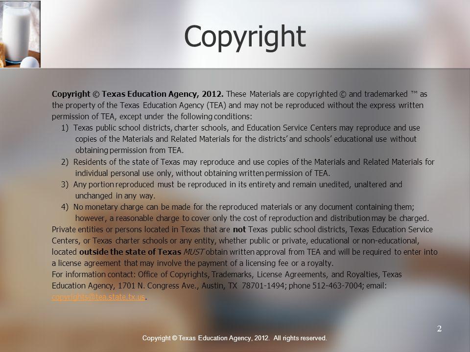 Copyright Copyright © Texas Education Agency, 2012.