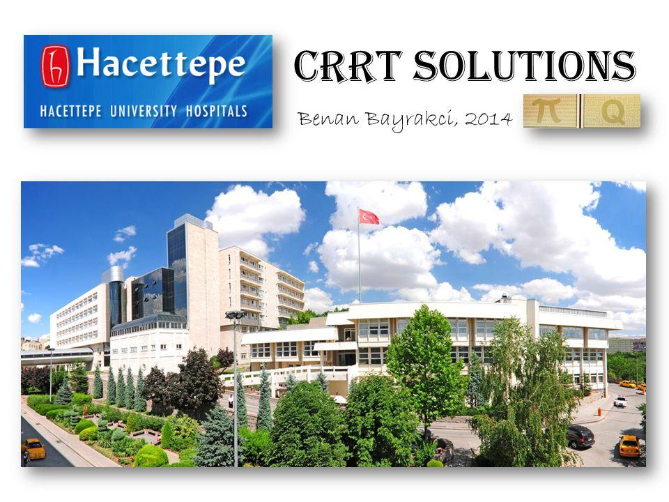 CRRT solutions Benan Bayrakci, 2014