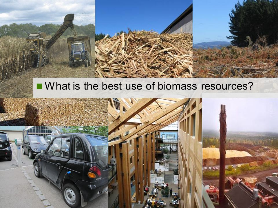 Task 38 What is the best use of biomass resources
