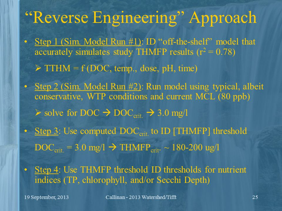 """Reverse Engineering"" Approach Step 1 (Sim. Model Run #1): ID ""off-the-shelf"" model that accurately simulates study THMFP results (r 2 = 0.78)  TTHM"
