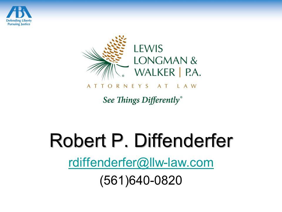 Robert P. Diffenderfer rdiffenderfer@llw-law.com (561)640-0820