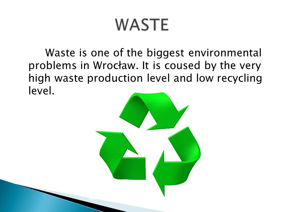 Waste is one of the biggest environmental problems in Wrocław.