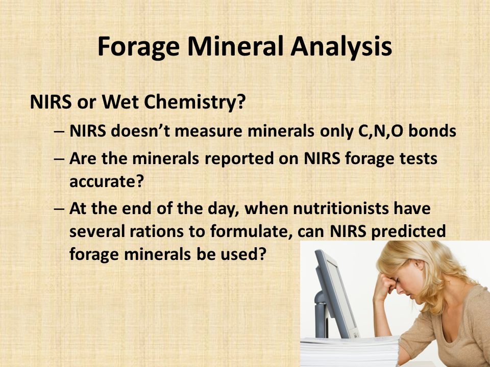 Forage Mineral Analysis NIRS or Wet Chemistry.