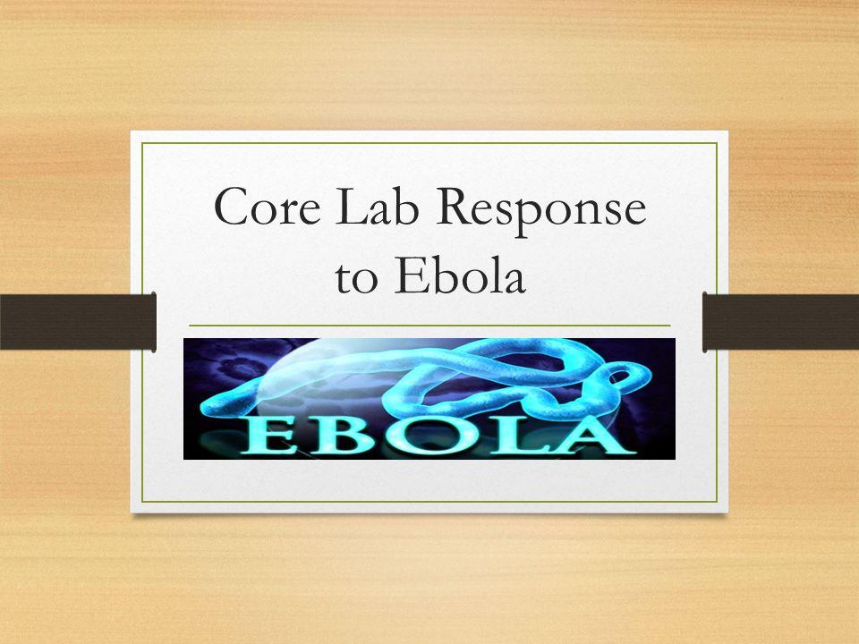 Core Lab Response to Ebola