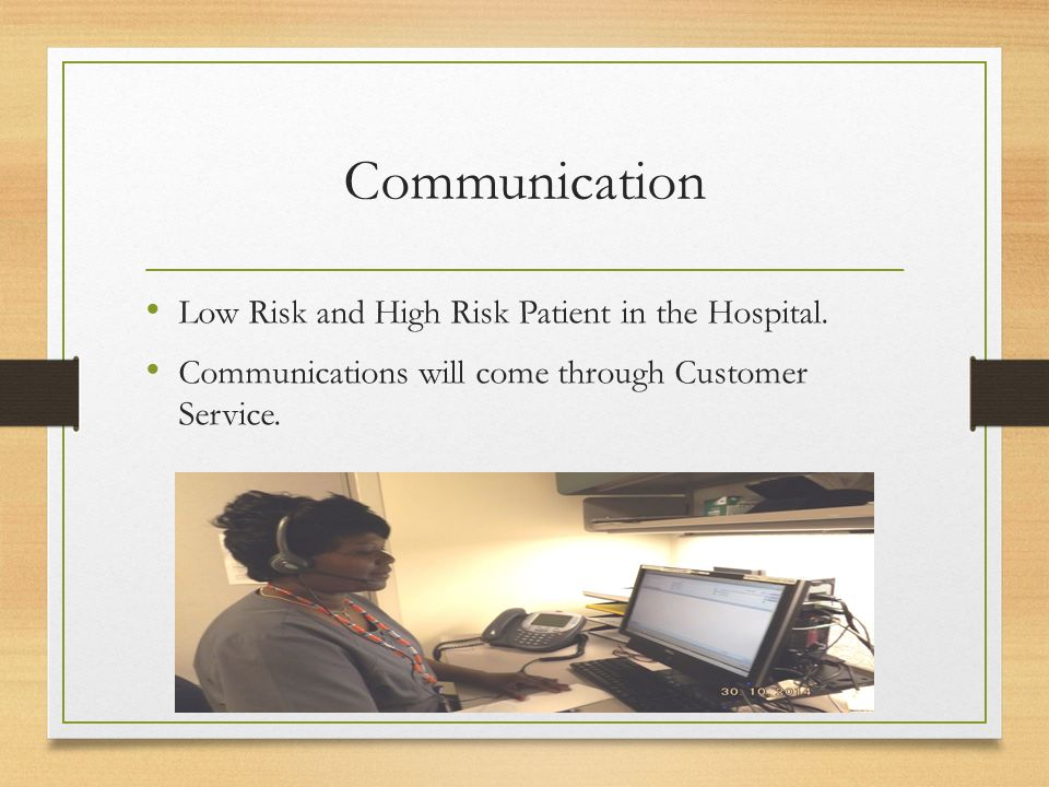 Communication Low Risk and High Risk Patient in the Hospital.