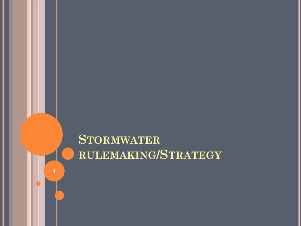 S TORMWATER RULEMAKING /S TRATEGY 4
