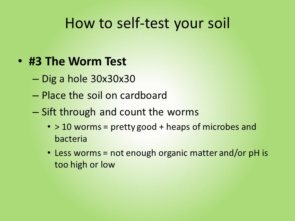 How to self-test your soil #4 pH Test – Pick up a pH test kit from your garden centre – Do the simple test from various areas in the garden pH 6-7.5neutral, suits most plants, maximise nutrient availability pH < 5acidic, most plants will not grow well and limited nutrient availability pH > 8 alkaline, most plants will not grow well and limited nutrient availability