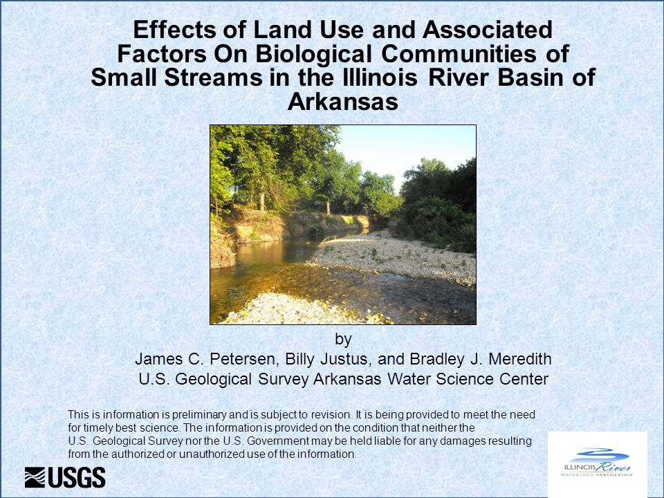 Effects of Land Use and Associated Factors On Biological Communities of Small Streams in the Illinois River Basin of Arkansas by James C.