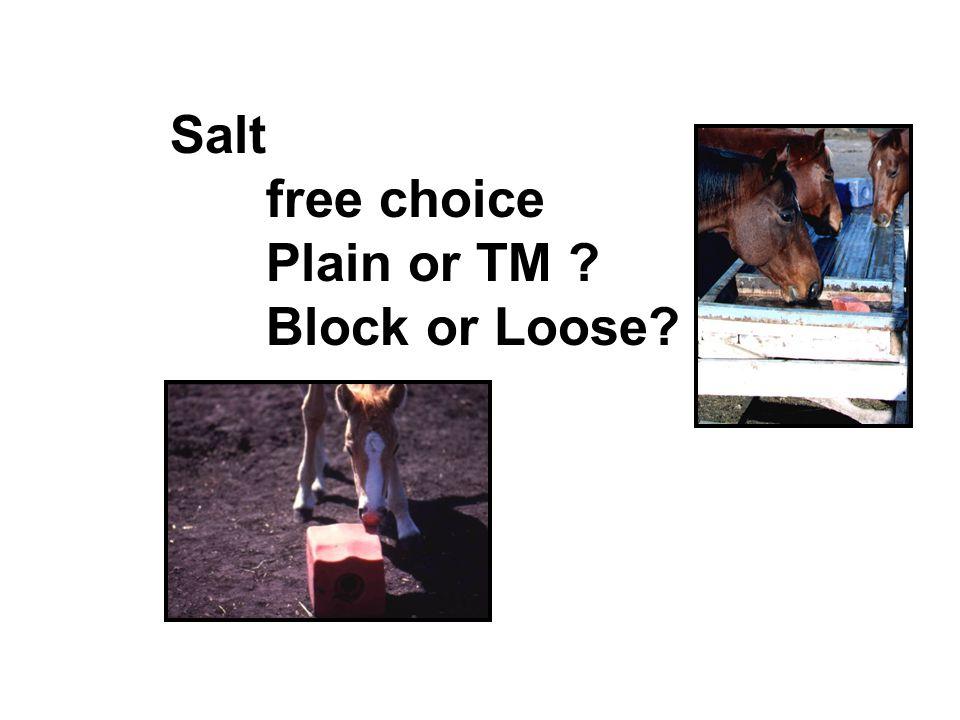 Salt free choice Plain or TM Block or Loose