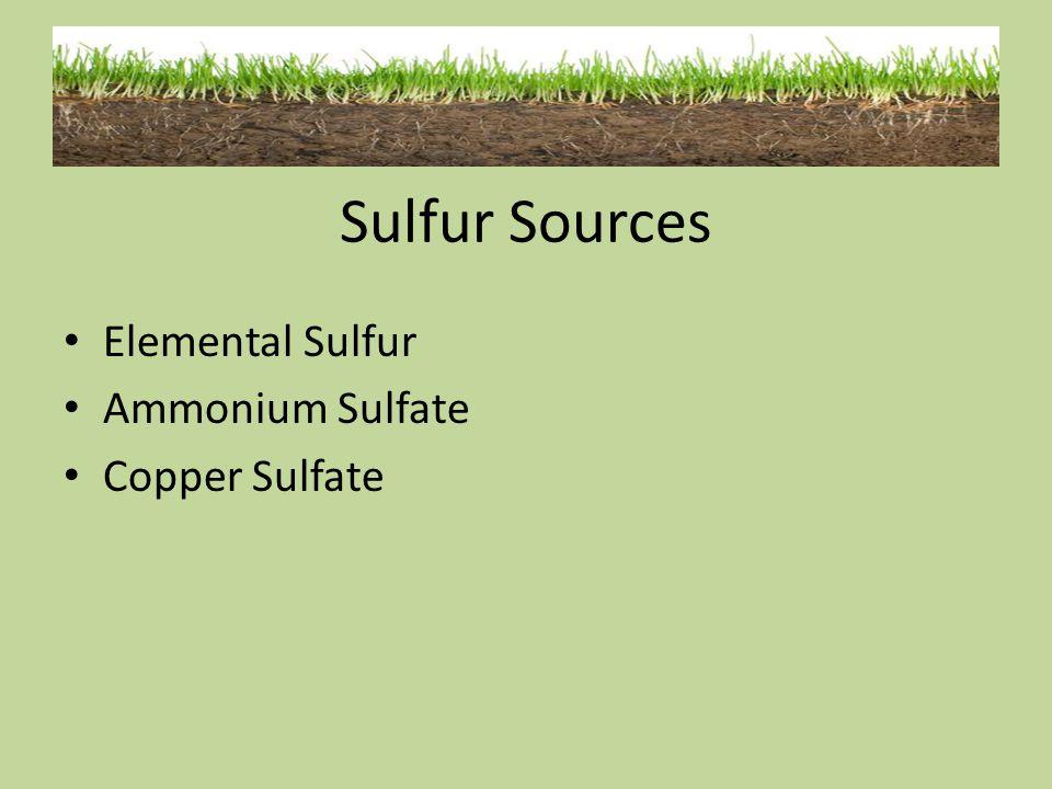 Sulfur Sources Elemental Sulfur Ammonium Sulfate Copper Sulfate