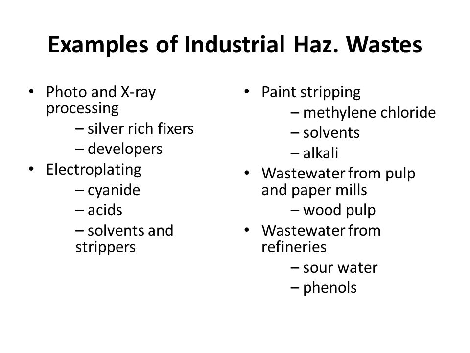 Examples of Industrial Haz.