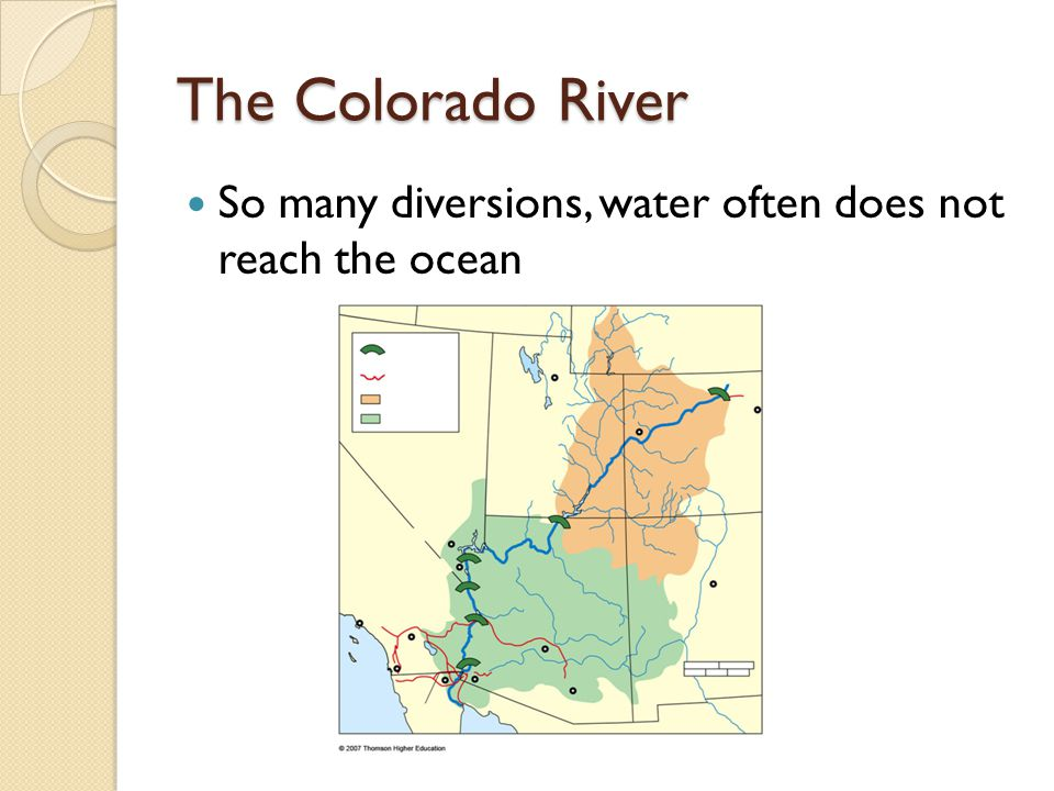 The Colorado River So many diversions, water often does not reach the ocean
