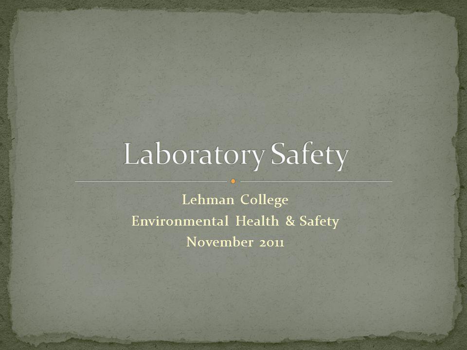 Lehman College Environmental Health & Safety November 2011