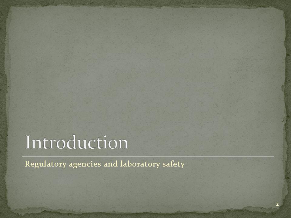 2 Regulatory agencies and laboratory safety