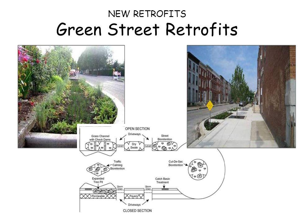 NEW RETROFITS Green Street Retrofits
