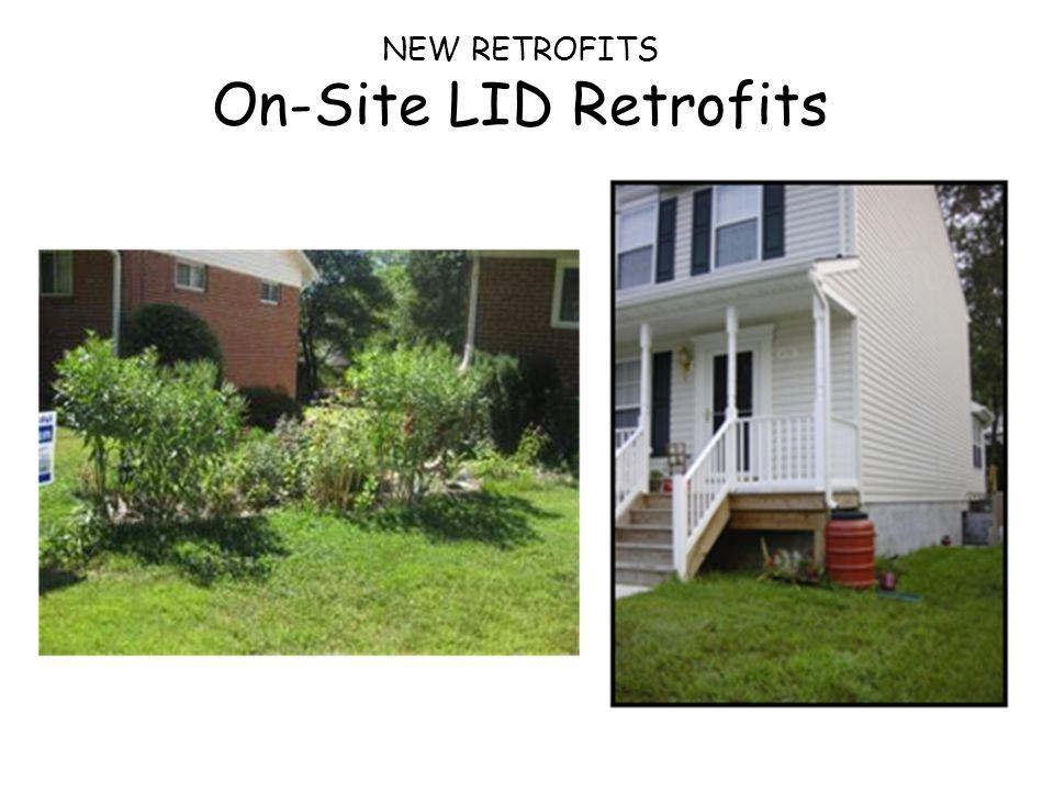NEW RETROFITS On-Site LID Retrofits