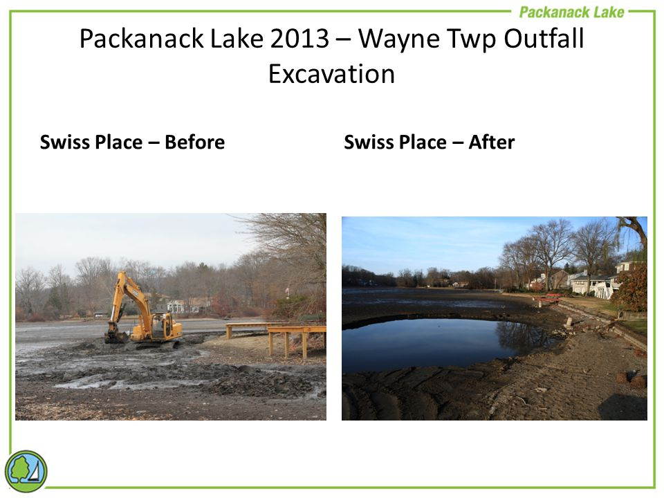 Swiss Place – BeforeSwiss Place – After Packanack Lake 2013 – Wayne Twp Outfall Excavation