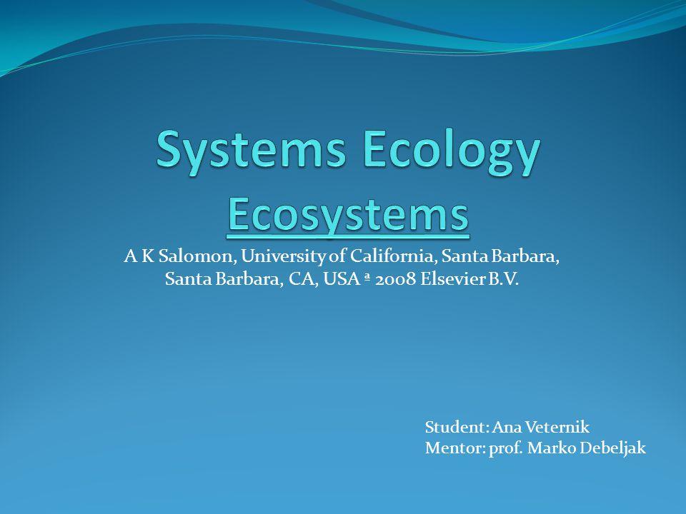 A K Salomon, University of California, Santa Barbara, Santa Barbara, CA, USA ª 2008 Elsevier B.V.