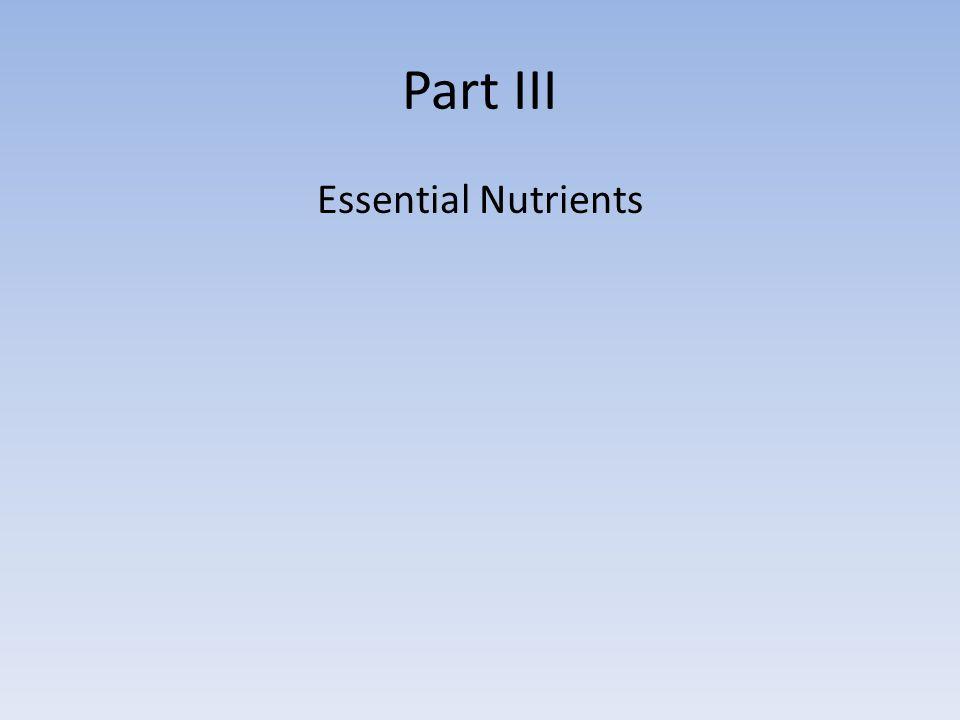 Part III Essential Nutrients