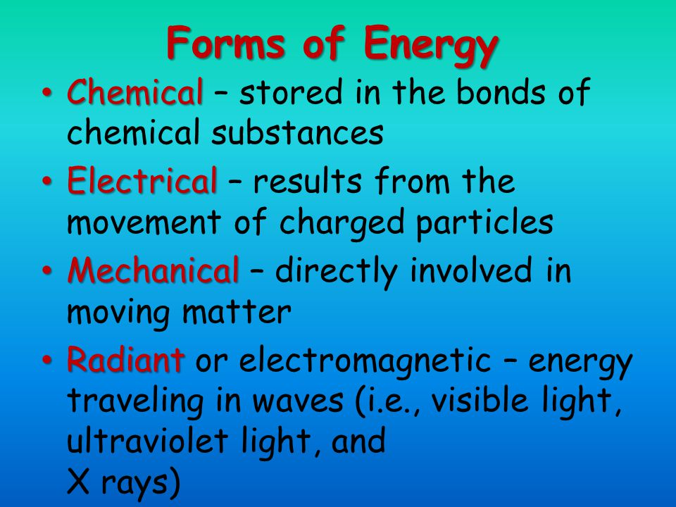 Energy Form Conversions Energy is easily converted from one form to another During conversion, some energy is lost as heat Energy is never created or destroyed
