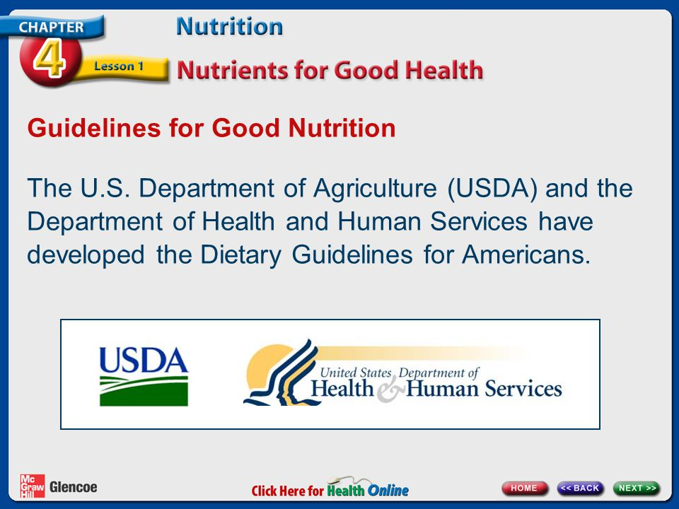 Guidelines for Good Nutrition The U.S.