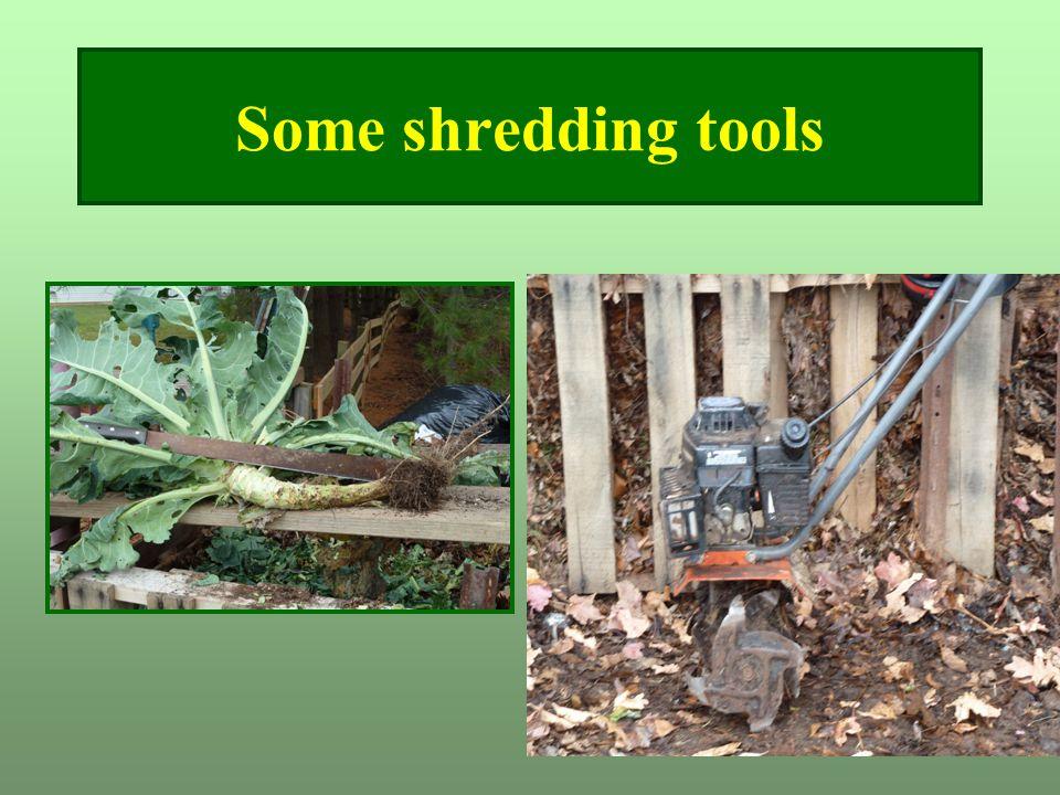 Some shredding tools